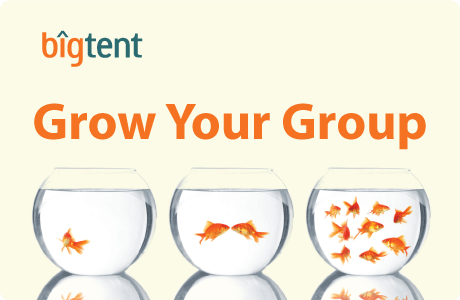Grow Your Group with BigTent