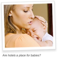 Should Babies Be Allowed In Hotels?